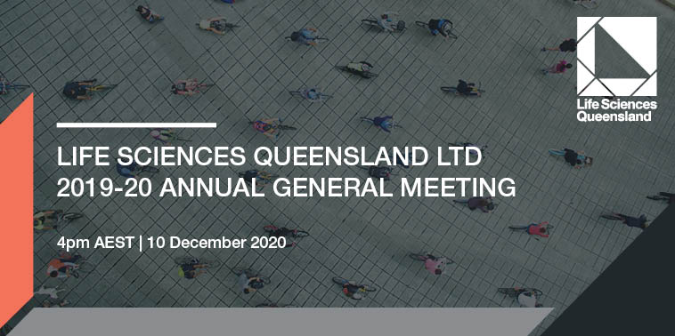 Life Sciences Queensland Limited 2019-20 Annual General Meeting