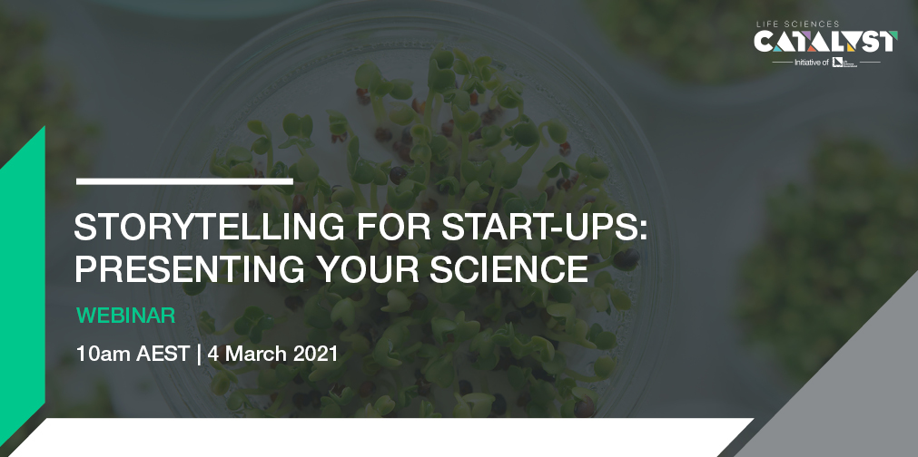Storytelling for start-ups: Presenting your science (webinar)